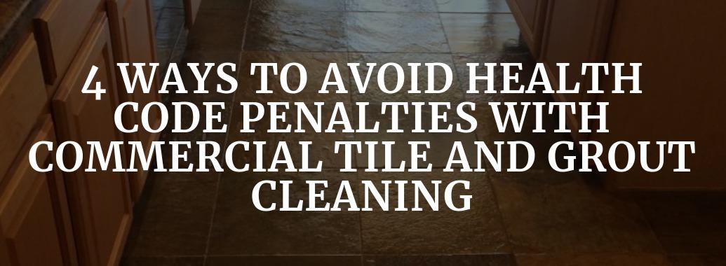 Way To Avoid Health Code Penalties